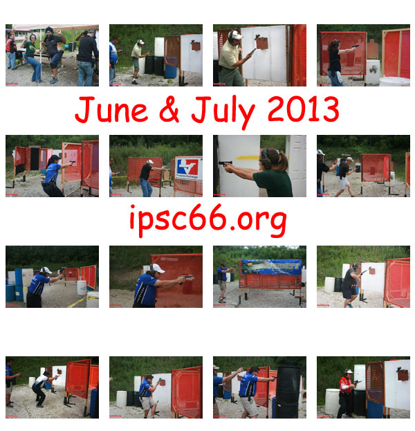 pictures from June & July 2013 IPSC66 level 1 match